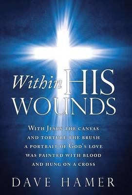 Within His Wounds