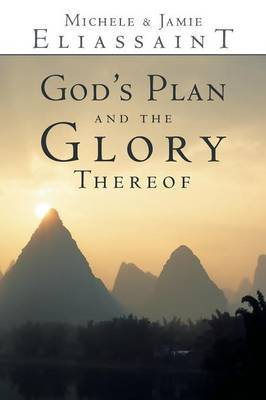 God's Plan and the Glory Thereof