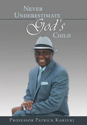 Never Underestimate God's Child