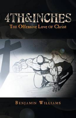 4th&inches  : The Offensive Love of Christ