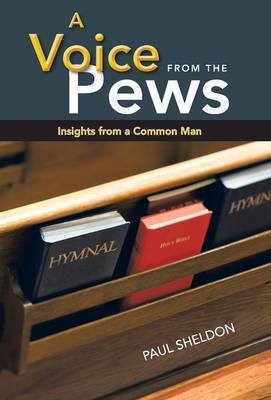 A Voice from the Pews: Insights from a Common Man