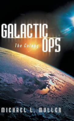 Galactic Ops: The Colony
