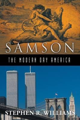 Samson-The Modern-Day America