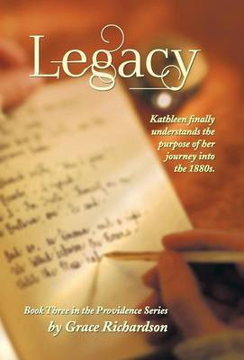 Legacy: Book Three in the Providence Series
