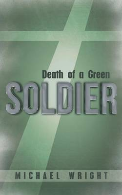 Death of a Green Soldier