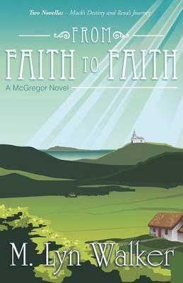 From Faith to Faith: A McGregor Novel