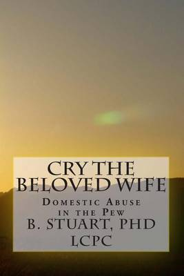 Cry the Beloved Wife: Domestic Abuse in the Pew