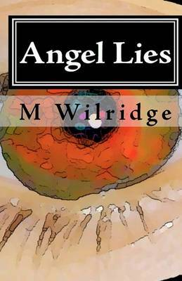 Angel Lies: Deception of the Celestial