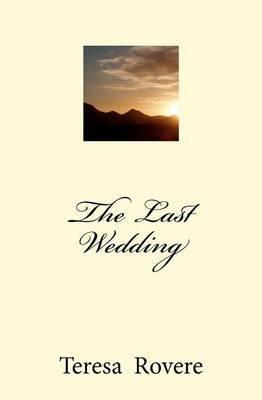 The Last Wedding