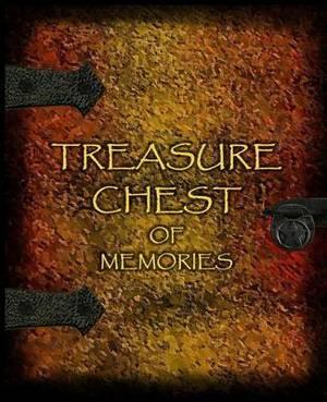 Treasure Chest of Memories