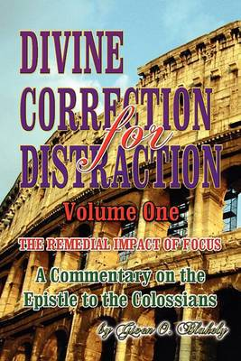 Divine Correction for Distraction Volume 1