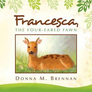 Francesca, the Four-Eared Fawn
