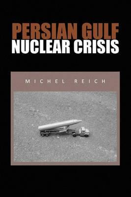 Persian Gulf Nuclear Crisis