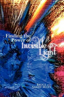 Finding the Power of Invisible Light