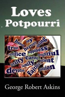 Loves Potpourri