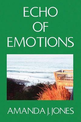 Echo of Emotions