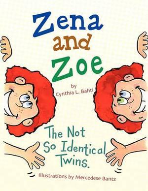 Zena and Zoe