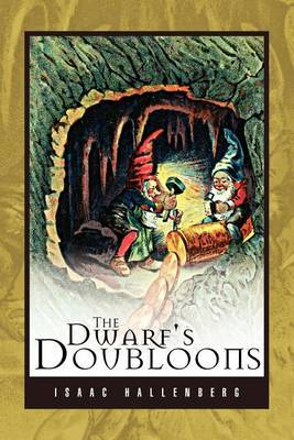 The Dwarf's Doubloons