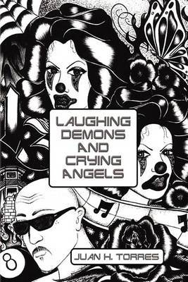 Laughing Demons and Crying Angels
