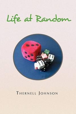 Life at Random