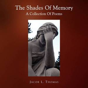 The Shades of Memory
