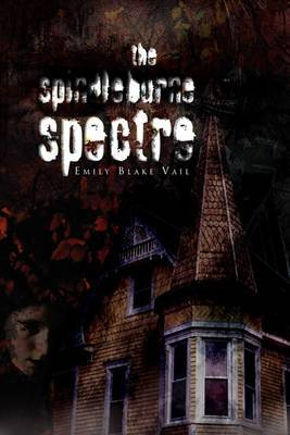 The Spindleburne Spectre