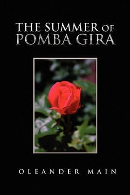 The Summer of Pomba Gira