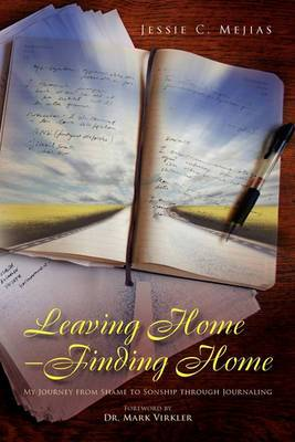 Leaving Home--Finding Home