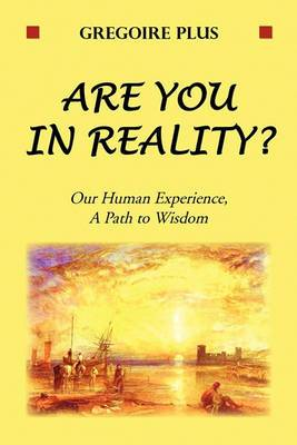 Are You in Reality?