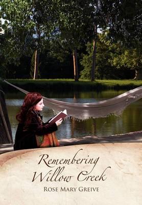 Remembering Willow Creek