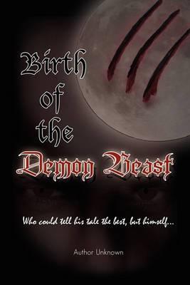 Birth of the Demon Beast