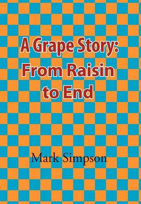 A Grape Story: From Raisin to End
