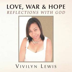 Love, War & Hope