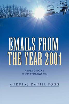 Emails from the Year 2001