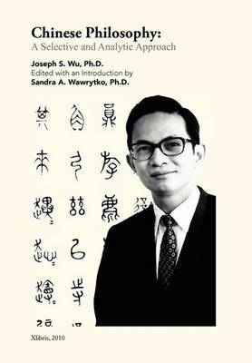 Chinese Philosophy: A Selective and Analytic Approach