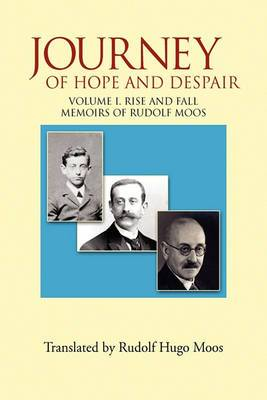 Journey of Hope and Despair: Volume I. Rise and Fall