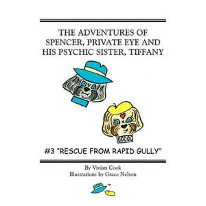 The Adventures of Spencer, Private Eye and His Psychic Sister, Tiffany: #2 the Journey Home