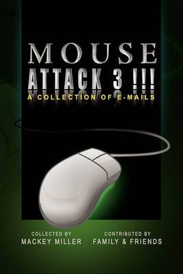 Mouse Attack 3!!!