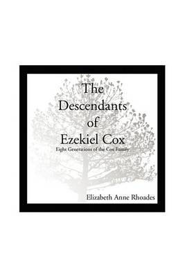 Descendants of Ezekiel Cox