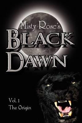 Black Dawn: The Origin