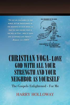 Christian Yoga - Love God with All Your Strength and Your Neighbor as Yourself