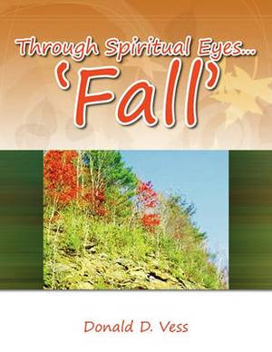Through Spiritual Eyes... 'Fall'