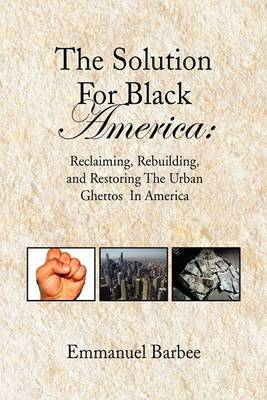 The Solution for Black America