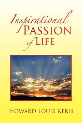 Inspirational Passion of Life