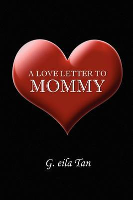 A Love Letter to Mommy
