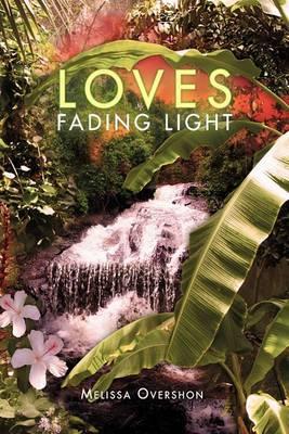 Loves Fading Light