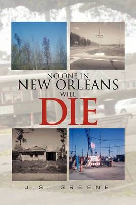 No One in New Orleans Will Die