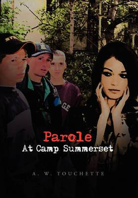 Parole at Camp Summerset