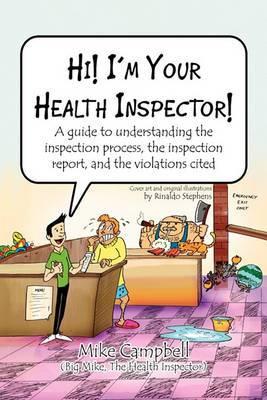 Hi! I'm Your Health Inspector!
