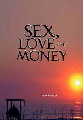 Sex, Love and Money